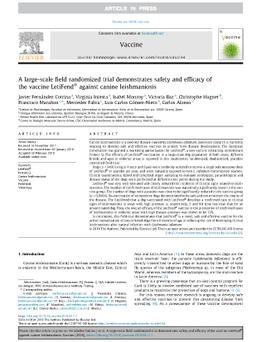 A LARGE-SCALE FIELD RANDOMIZED TRIAL DEMONSTRATES SAFETY AND EFFICACY OF THE VACCINE LETIFEND® AGAINST CANINE LEISHMANIOSIS